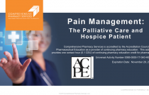 Pain Management: The Palliative Care and Hospice Patient