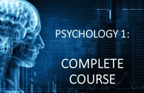 PSYCHOLOGY 1: COMPLETE COURSE
