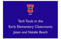 Tech Tools in the Early Elementary Classrooms