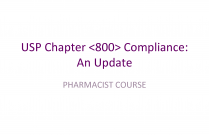 USP Chapter <800> Compliance: An Update (PHARMACIST)