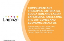Webinar: Complementary Therapies, Antenatal Education and Labor Experience: Analyzing the Outcomes and Economic Analysis