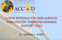ACC&D's 6th International Symposium: A new approach for non-surgical sterilization: targeting gonadal support cells