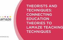 JPE 25.1: Theorists and Techniques: Connecting Education Theories to Lamaze Teaching