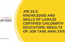 JPE 23.2: Knowledge and Skills of Lamaze Certified Childbirth Educators: Results of Job Task Analysis