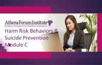 Harm Risk Behaviors & Suicide Prevention - Module C: Pathophysiology and Underlying Conditions and Disorders