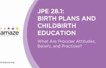 JPE 28.1: Birth Plans and Childbirth Education