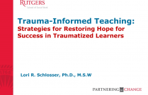 Trauma-Informed Teaching: Strategies for Restoring Hope for Success in Traumatized Learners