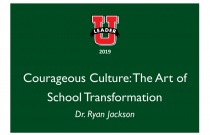 Courageous Culture: The Art of School Transformation