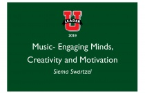 Music- Engaging Minds, Creativity and Motivation