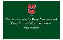 Outdoor Learning for Every Classroom and Every Course K-12 and Anywhere