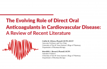 The Evolving Role of Direct Oral Anticoagulants in Cardiovascular Disease: A Review of Recent Literature