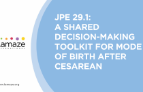 JPE 29.1:A Shared Decision-Making Toolkit for Mode of Birth After Cesarean