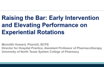 Raising the Bar: Early Intervention and Elevating Performance on Experiential Rotations