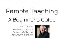 Remote Teaching - A Beginner's Guide