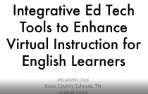 Integrative Tech Tools to Enhance Virtual Instruction for English Learners