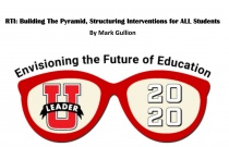 RTI: Building the Pyramid, Structuring Interventions for All Students
