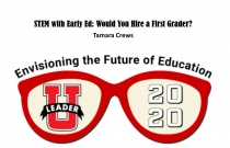 Stem in Early Ed: Would You Hire a First Grader?