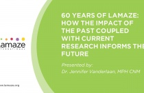 Webinar: 60 Years of Lamaze: How the Impact of the Past Coupled with Current Research Informs the Future