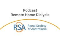 Remote Home Dialysis - Podcast