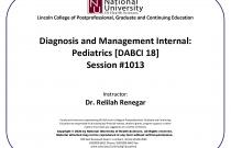 Diagnosis & Management of Internal Disorders: Pediatrics [DABCI #18] Session 1013
