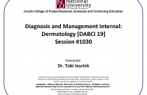 Diagnosis and Management of Internal Disorders: Dermatology [DABCI 19] #1030