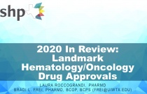 2020 In Review: Landmark Hematology and Oncology Drug Approvals - TECHNICIAN