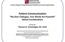 """Patient Communication """"My Dear Colleague, Your Words Are Powerful"""" Ethical Considerations"""