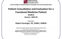 Patient Consultation and Evaluation for a Functional Medicine Patient [DABCI] Session: 1002-03