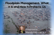 Floodplain Management: What it is and How it Protects Us