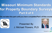 Missouri Minimum Standards for Property Boundary Surveys Part II