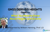 GNSS Derived Heights 1 – What You Need to Know About Heights and Gravity